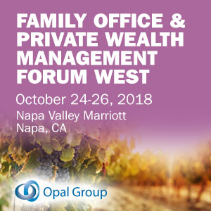 Family Office & Private Wealth Management Forum West organized by Opal Group