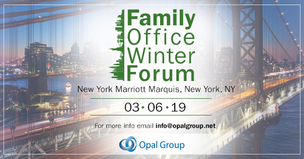 Family Office Winter Forum organized by Opal Group