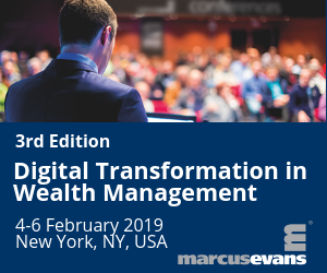 3rd Edition Digital Transformation in Wealth Management organized by marcus evans