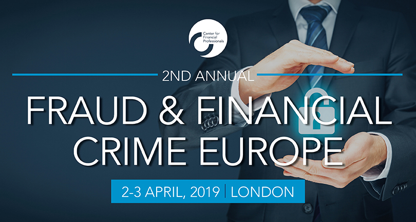 2nd Annual Fraud and Financial Crime Europe Summit organized by Center for Financial Professionals