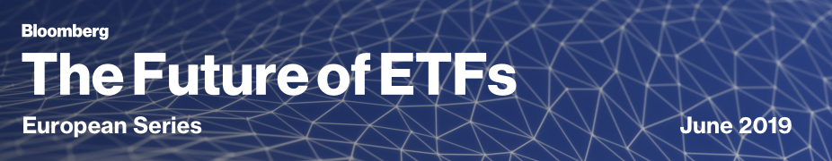 Bloombergs The Future of ETFs London organized by Bloomberg LP