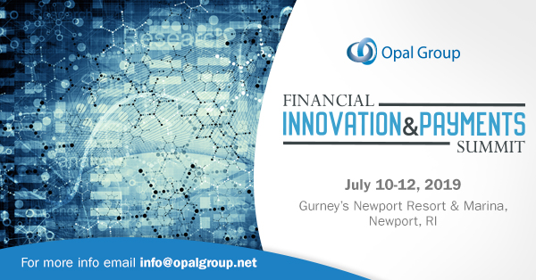 Financial Innovation and Payments Summit organized by Opal Group