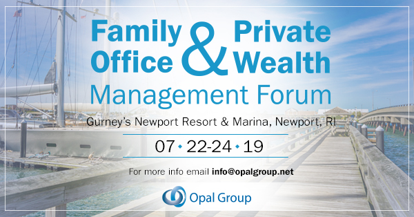 Family Office & Private Wealth Management Forum organized by Opal Group