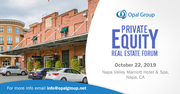 Private Equity Real Estate Forum organized by Opal Group