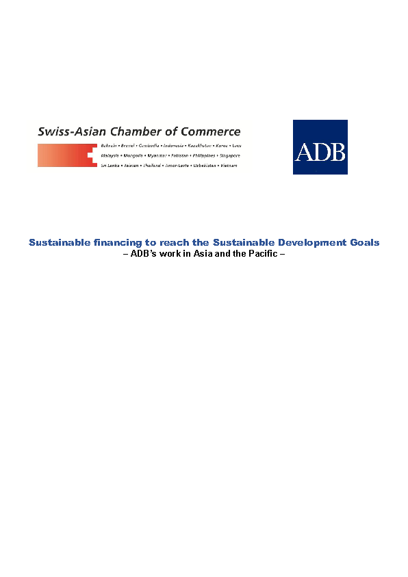 Sustainable financing to reach the Sustainable Development Goals – ADB's work in Asia and the Pacific – organized by Swiss-Asian Chamber of Commerce