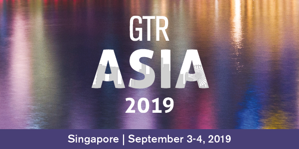 GTR Asia 2019 organized by Global Trade Review