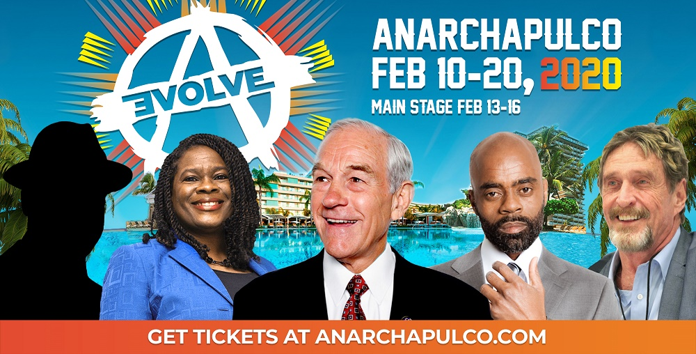 Anarchapulco 2020 organized by Anarchapulco