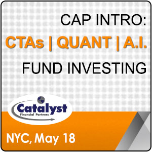 Catalyst Cap Intro: CTAs | Quant | A.I. Fund Investing organized by Catalyst Financial Partners