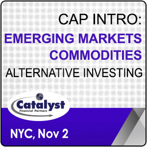 Catalyst Cap Intro: Emerging Markets | Commodities Alternative Investing organized by Catalyst Financial Partners