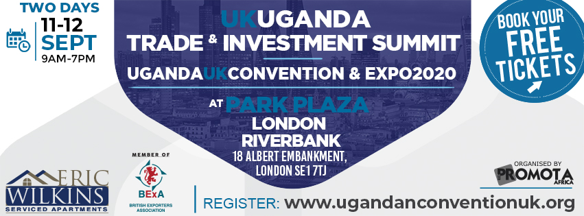 UK-Uganda Investment Summit 2020 | A trade & Investment Convention. organized by UgandaUK Convention