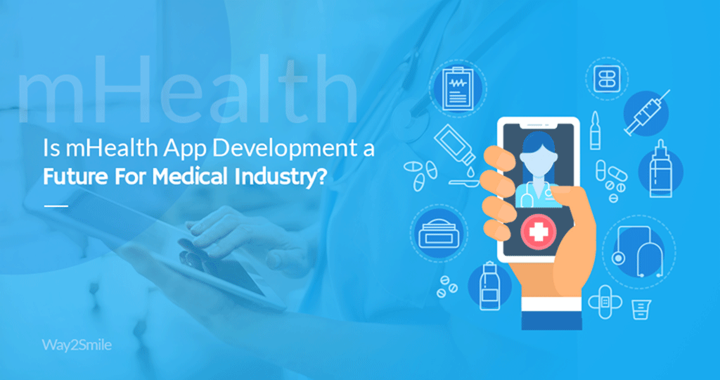 Article about Is mHealth App Development a Future For medical industry?