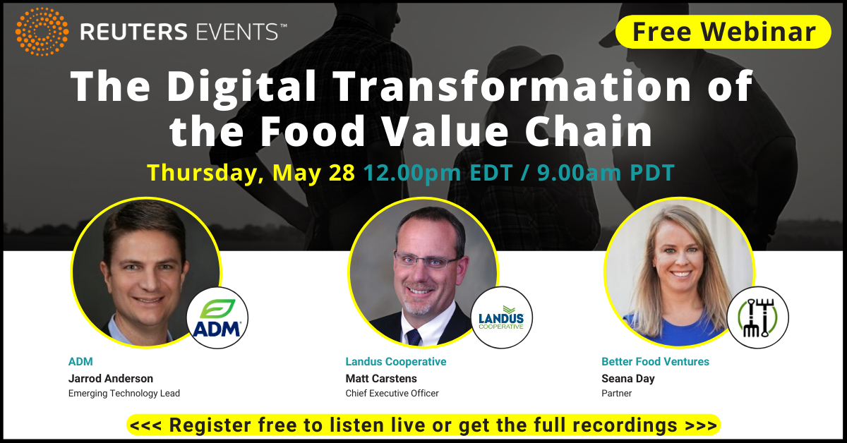Article about ADM, Landus Cooperative and Better Food Ventures talk about the Digital Transformation of the Food Value Chain in Reuters Events webinar