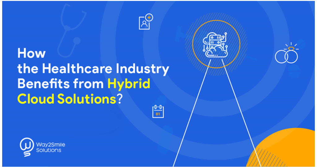 Article about How the healthcare Industry Benefits from Hybrid Cloud Solutions?