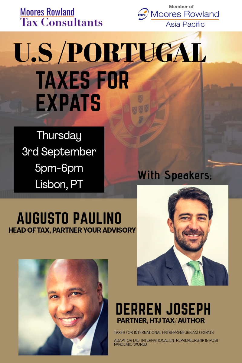 U.S Portugal Taxes for Expats organized by Moores Rowland Tax Consultants