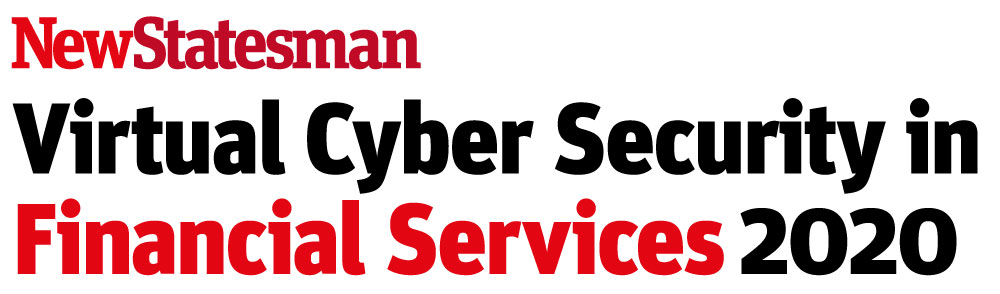 New Statesman Virtual 'Cyber Security in Financial Services' Conference organized by NS Media Group