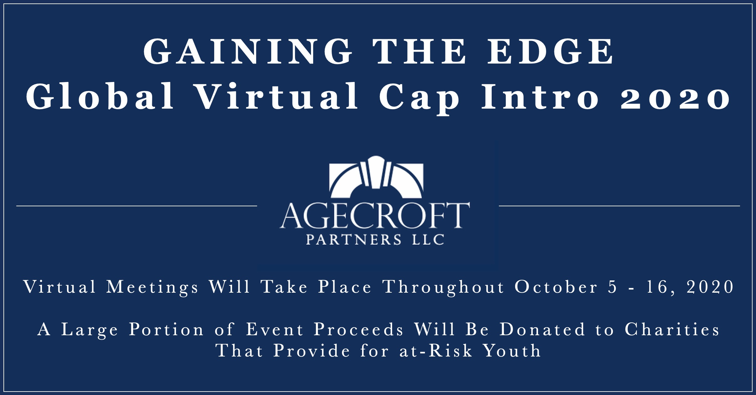 Gaining The Edge - Global Virtual Cap Intro 2020 organized by Agecroft Partners