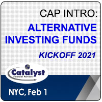 Catalyst Cap Intro: Alternative Investing Funds – Kickoff 2021 organized by Catalyst Financial Partners