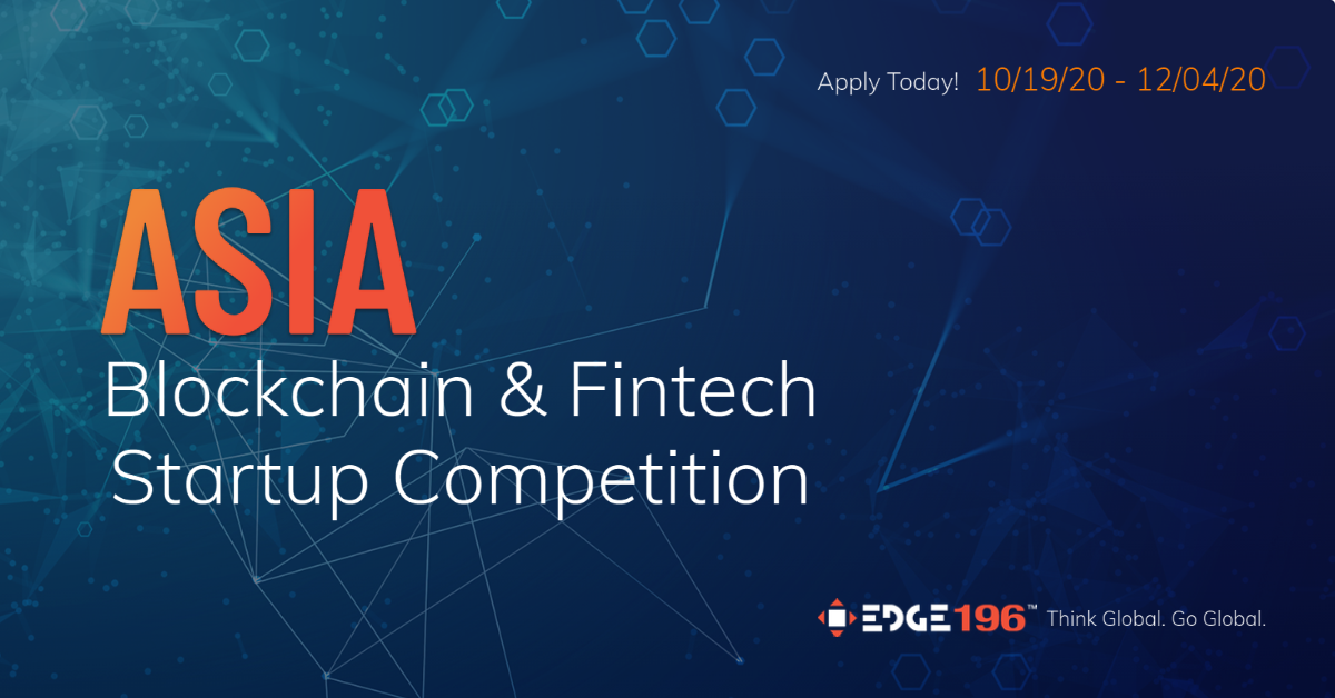 Asia Blockchain & Fintech Startup Competition: Win up to $200,000 in investment and mentorship organized by Edge196