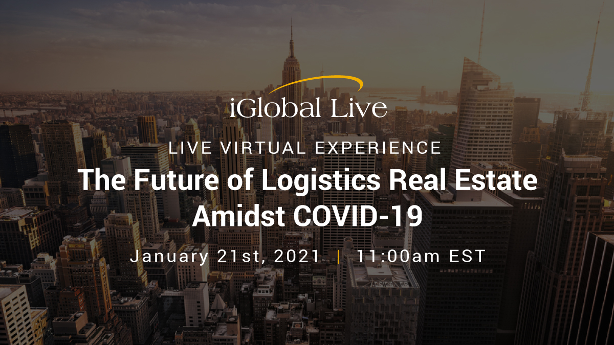 Future of Logistics Real Estate Amidst COVID-19 organized by iGlobal Forum