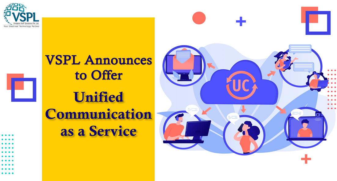 Article about VSPL Announces to Offer Unified Communication as a Service