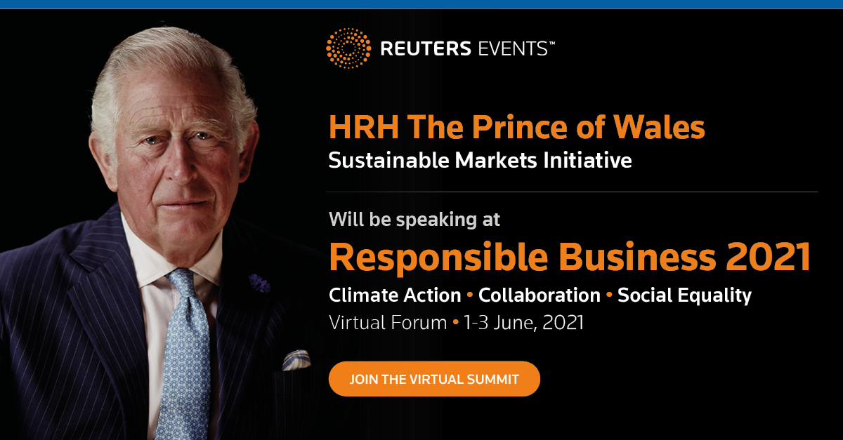 Article about HRH The Prince of Wales to deliver rallying call to business at Reuters Events Responsible Business 2021 in June