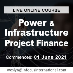 Power and Infrastructure Project Finance (Live Online Course) organized by Infocus International Group